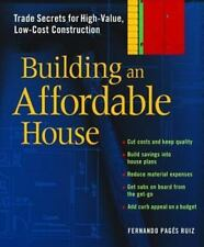 Building an Affordable House Book Secrets High-Value Low-Cost Construction 200Pg
