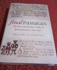 Final Passages The Intercolonial Slave Trade of British America 1619-1807