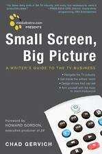 Mediabistro.com Presents Small Screen, Big Picture: A Writer's Guide to the TV
