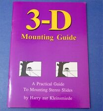 Practical Guide to Mounting Stereo 3D Slides Realist etc - booklet