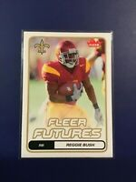 2006 Fleer # 183 REGGIE BUSH ROOKIE RC Futures New Orleans Saints USC SWEET LOOK