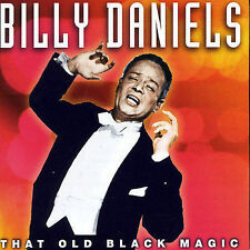 That Old Black Magic * by Billy Daniels (CD, Apr-2005, Pulse Records (UK))