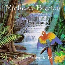 EXOTIC SIMPLICITY - Richard Buxton ..... CD ....... NEW