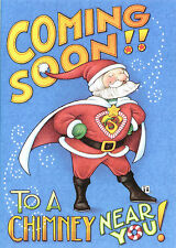 Mary Engelbreit-Super Santa Coming Soon To Chimney-Paperworks Blank Card-New!