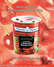 PUBLICITE ADVERTISING 096  2010  Gourmand   yaourt Cerises griottes Mamie Nova