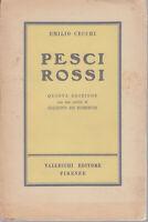 Emilio Cecchi, pesci rossi, 5 edizione uno scritto di G. De Robertis, Vallecchi