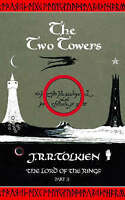 The Lord of the Rings: Part Two - The Two Towers:..., Tolkien, J. R. R. Hardback