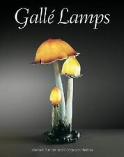 Gallé Lamps by Alastair Duncan and Georges De Bartha (2013, Hardcover) - NEW