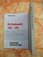 Die Bundeswehr 1955-1995 Schriftenreihe Führung und Truppe Band 5 - Patzwall