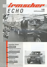 Irmscher Echo Prospekt 1/93 Seventy Seven 16V Frontera Calibra NSU 1000 TT 1993