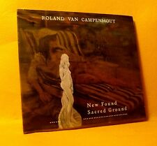 NEW SEALED CD Roland Van Campenhout New Found Sacred Ground 10TR 2013 Blues Rock