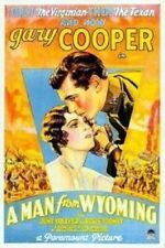 A Man from Wyoming - 1930 - Gary Cooper June Collyer Pre-Code Romance Drama DVD