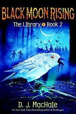 Black Moon Rising (the Library Book 2) (Hardback or Cased Book)
