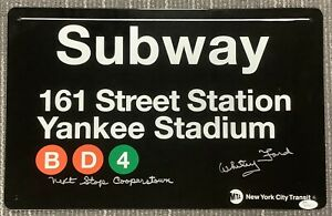 Whitey Ford Signed Subway Sign Yankees Next Stop Cooperstown Insc Auto HOF JSA