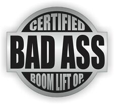 Bad Ass BOOM LIFT OPERATOR Hard Hat Sticker | Decal Label Motorcycle Helmet USA