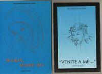alexandrina m.da costa/venite a me-maria,madre mia - 2 libri 12 euro