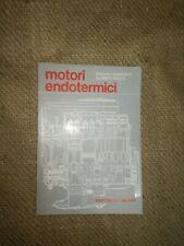 MOTORI ENDOTERMICI - TURBINE A GAS. R. BONFORTE A. ROCCA - ED. SIGNORELLI 1969