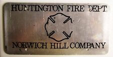 1980's HUNTINGTON FIRE DEPT. NORWICH HILL COMPANY BOOSTER License Plate
