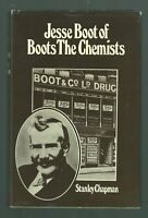 Jesse Boot of Boots the chemists Stanley Chapman