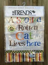 Kathy Middlebrook Spoiled Rotten Cat Garden Flag Trends By Carson Dble Sided NIP