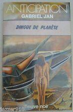 ANTICIPATION n°984 ¤ GABRIEL JAN ¤ DINGUE DE PLANETE ¤ 1980 fleuve noir