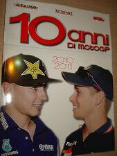 LIBRO BOOK FOTOGRAFICO N° 5 10 ANNI DI MOTO GP MOTOGP 2010 2011 VALENTINO ROSSI