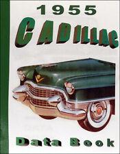 1955 Cadillac Data Book Deville Eldorado Series 62 60 Fleetwood 75 Dealer Facts