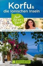 Korfu Reiseführer Zeit für das Beste: Highlights, Geheimtipps, Wohlfühladressen.