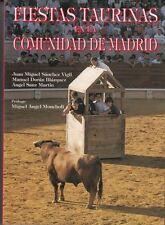 Fiestas taurinas en la Comunidad de Madrid : Juan Miguel Sanchez Vigil