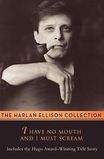 I Have No Mouth and I Must Scream: By Ellison, Harlan