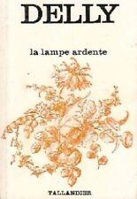 LAMPE ARDENTE de Delly- TALLANDIER (in french)