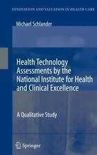 Health Technology Assessments by the National Institute for Health and...