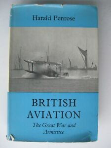 British Aviation: The Great War and Armistice by Harald Penrose 1969 Very Good