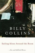 BILLY COLLINS - Sailing Alone Around the Room:  Signed, Like New