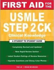 First Aid: First Aid for the USMLE Step 2 CK by Vikas Bhushan, Kerry...