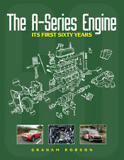 The A-Series Engine - MG Midget, Moris Minor, Austin A30, Mini & More