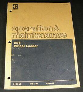 Caterpillar 926 Wheel Loader Operation Maintenance Manual Book 94Z 4NB 8NB CAT
