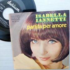 ISABELLA IANNETTI Italy chanson 45 PARTITA PER AMORE / CASCHI IL MONDO c133