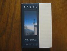 "BILL  HENDERSON  Signed  Book (""TOWER""-2000  1st  Edition  Hardback)"