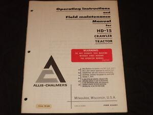 FIAT ALLIS HD-15 CRAWLER TRACTOR DOZER OPERTION & MAINTENANCE MANUAL