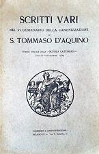 SCRITTI VARI S.TOMMASO D'AQUINO VI CENTENARIO Numero speciale 1924 RARO!!!