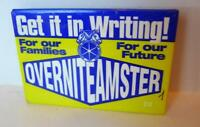 Overnite Teamsters Pin Family Future Local Union Strike Memorabilia