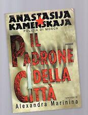 Il padrone della citta' -  Anastasija Kamenskaja  - copertina morbida