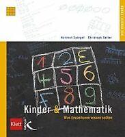 Kinder & Mathematik: Was Erwachsene wissen sollten von S... | Buch | Zustand gut