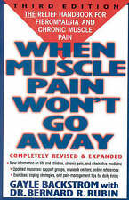 When Muscle Pain Won't Go Away: The Relief Handbook for Fibromyalgia and Chronic