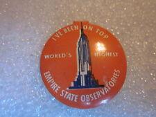 Vtg 1950s Empire State Observatory I've Been On Top Metal Badge tab pinback