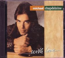 Time Life MICHAEL CHAPDELAINE With Love 2CD Classic Great THE ROSE CHERISH MISTY
