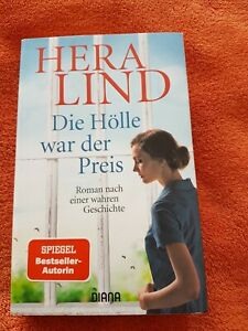 Hera Lind - Die Hölle war der Preis - Wahre Geschichte - TB 2020 - TOP!!!!