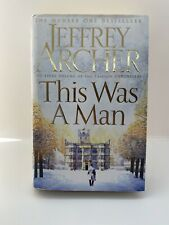 JEFFREY ARCHER - THIS WAS A MAN  1st/1st  HB/DJ  2016  SIGNED LIMITED EDITION