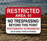 AREA 51 SIGN - Groom Lake Facility - No Trespassing - Deadly Force Authorized